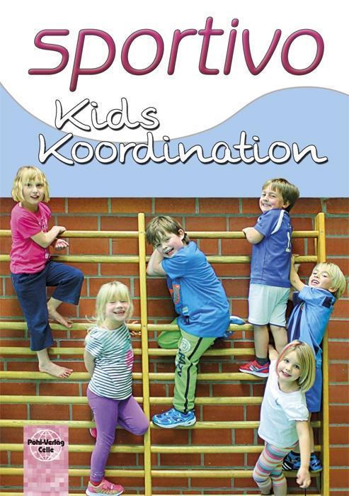 sportivo Kids Koordination als Buch von Klaus B...