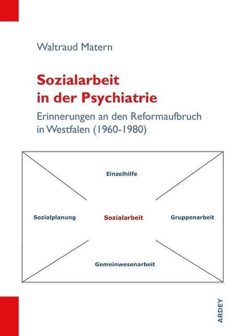 Sozialarbeit in der Psychiatrie als Buch von Wa...