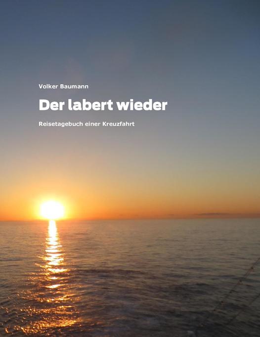 Der labert wieder als Buch von Volker Baumann