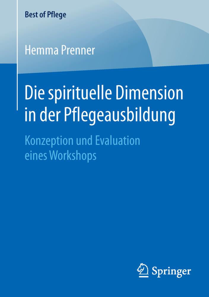 Die spirituelle Dimension in der Pflegeausbildu...