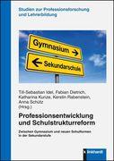 Professionsentwicklung und Schulstrukturreform