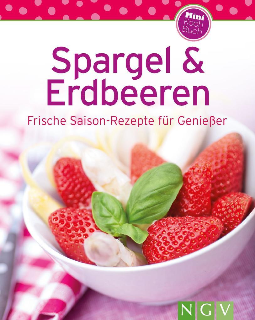 Spargel & Erdbeeren als eBook Download von Naum...
