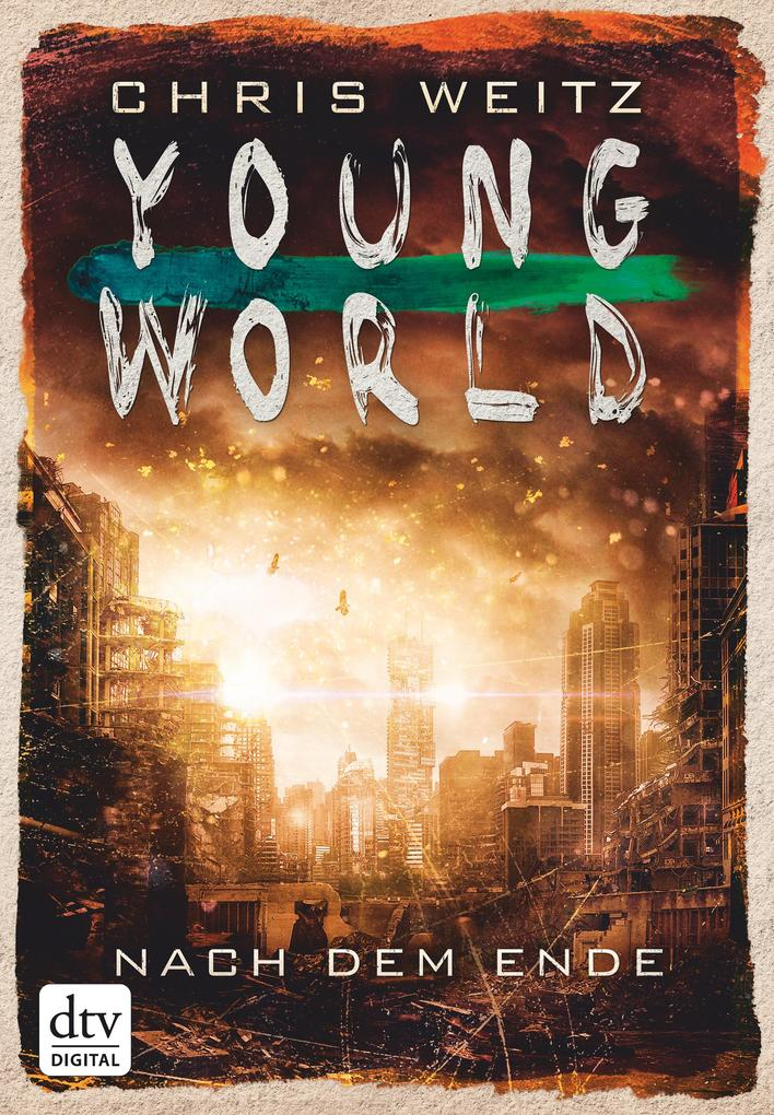 Young World - Nach dem Ende als eBook