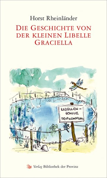 Die Geschichte von der kleinen Libelle Graciell...
