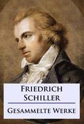 Friedrich Schiller - Sämtliche Werke