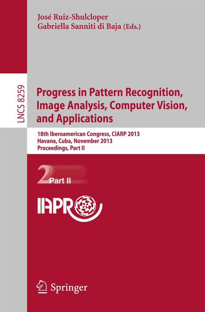 Progress in Pattern Recognition, Image Analysis...