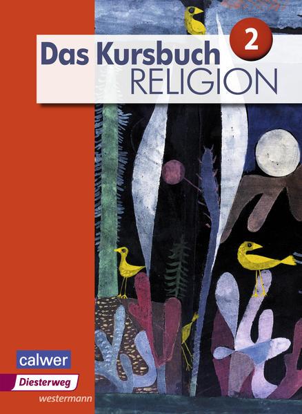Das Kursbuch Religion 2. Schülerband als Buch