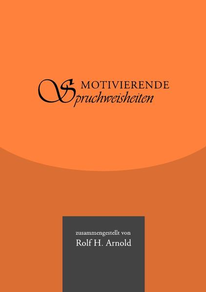 Motivierende Spruchweisheiten als Buch (kartoniert)
