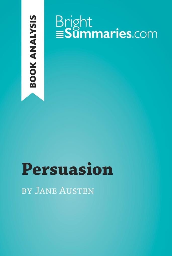 Persuasion by Jane Austen (Book Analysis) als e...