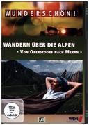 Wandern über die Alpen - Von Oberstdorf nach Meran - Wunderschön!