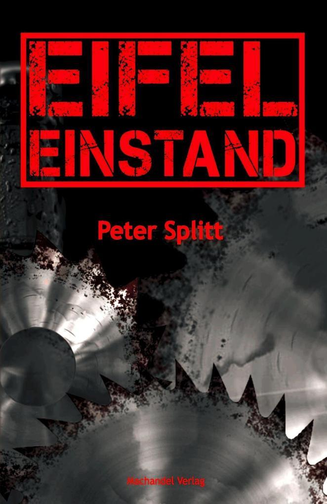 Eifel-Einstand als Taschenbuch von Peter Splitt