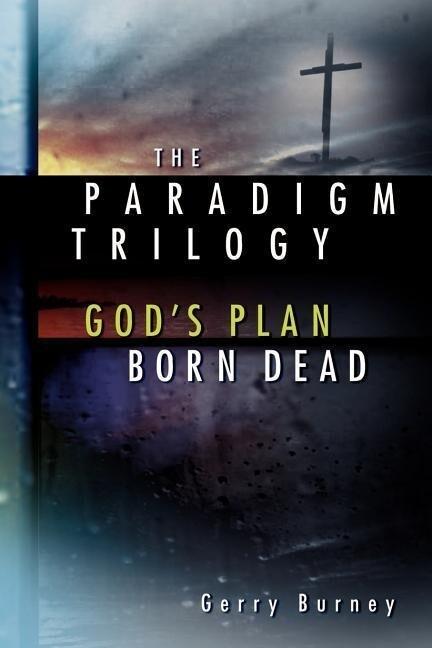 The Paradigm Trilogy als Taschenbuch