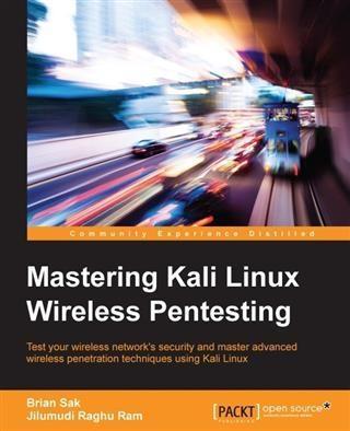 Mastering Kali Linux Wireless Pentesting als eB...