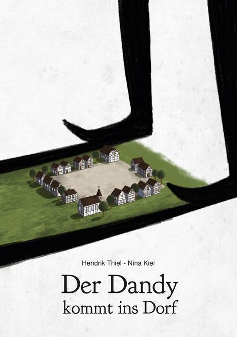 Der Dandy kommt ins Dorf als Buch