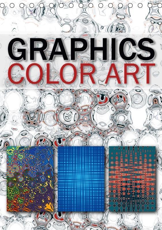 GRAPHICS COLOR ART (Tischkalender 2017 DIN A5 h...