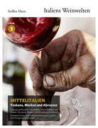 Italiens Weinwelten - Teil 3