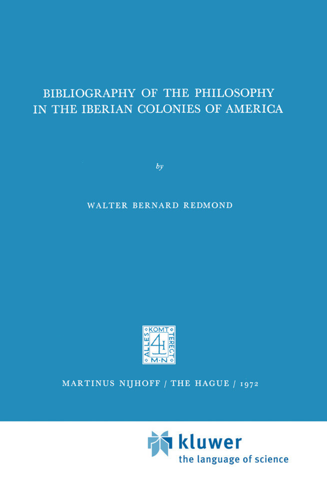 Bibliography of the Philosophy in the Iberian Colonies of America als Buch