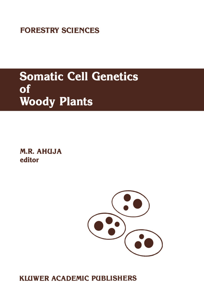 Somatic Cell Genetics of Woody Plants als Buch