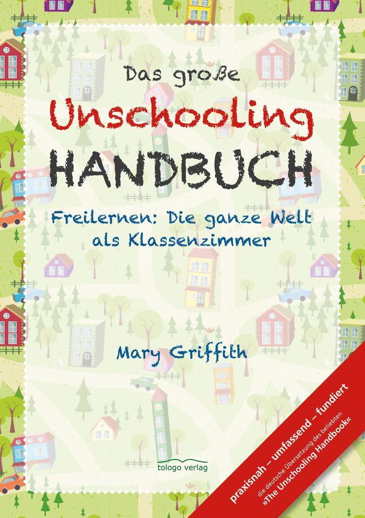 Das große Unschooling Handbuch als eBook