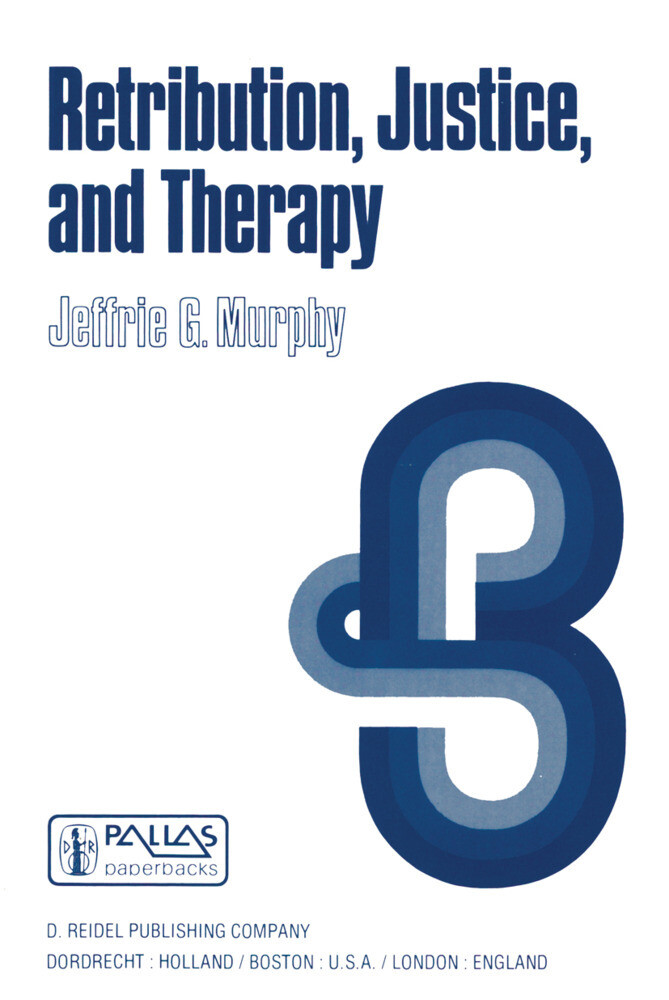 Retribution, Justice, and Therapy als Buch