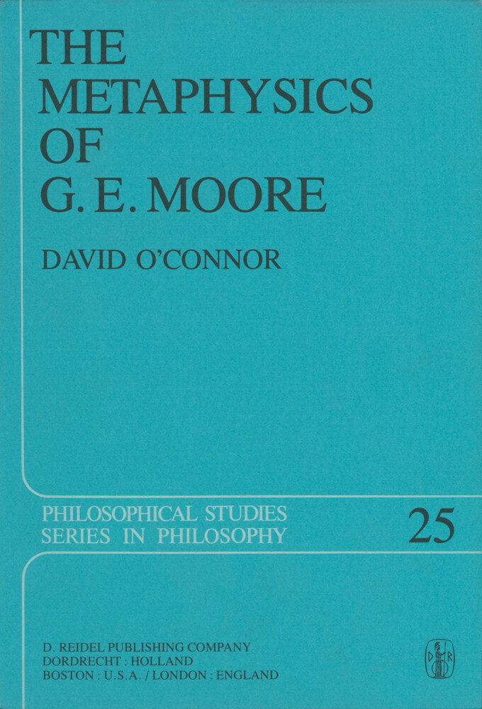 The Metaphysics of G. E. Moore als Buch