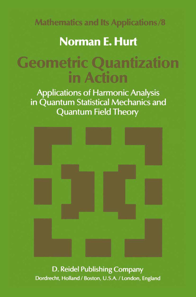 Geometric Quantization in Action als Buch