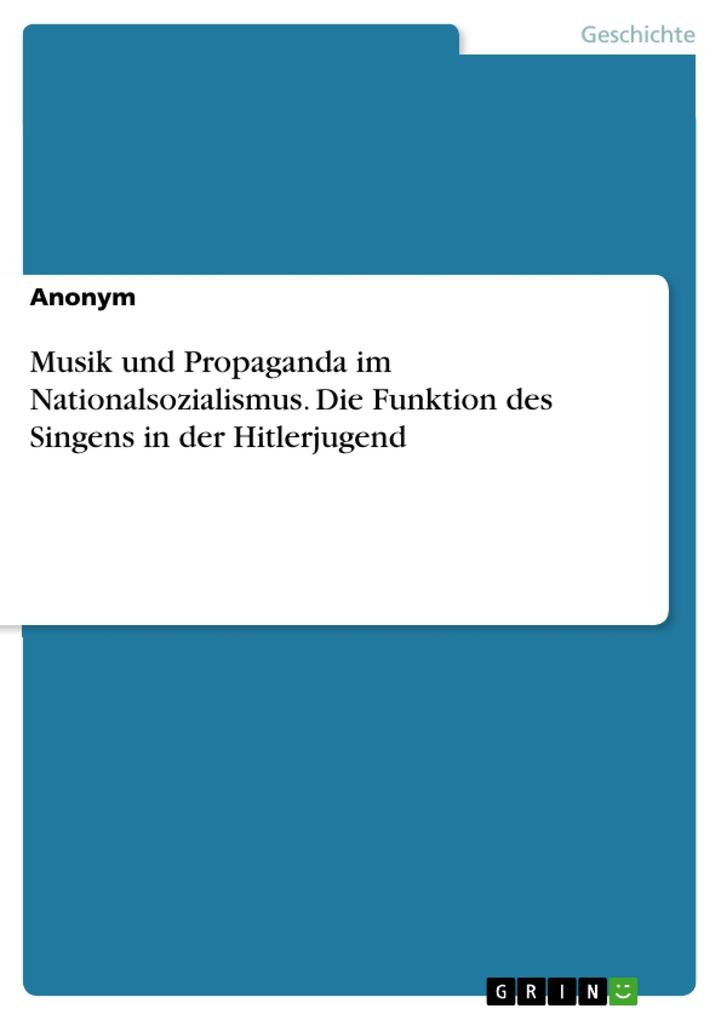 Musik und Propaganda im Nationalsozialismus. Di...