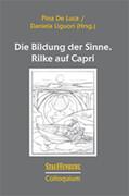 Die Bildung der Sinne. Rilke auf Capri