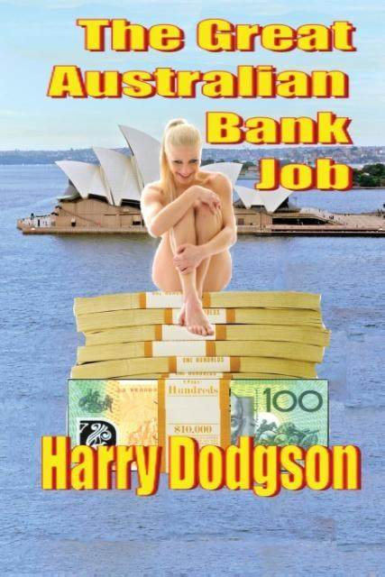 The Great Australian Bank Job als Taschenbuch v...