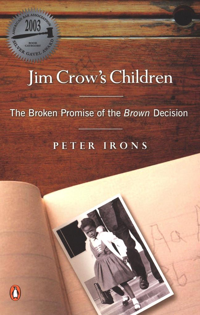 Jim Crow's Children: The Broken Promise of the Brown Decision als Taschenbuch