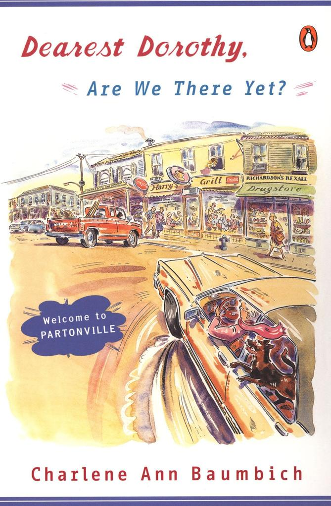 Dearest Dorothy, Are We There Yet? als Taschenbuch