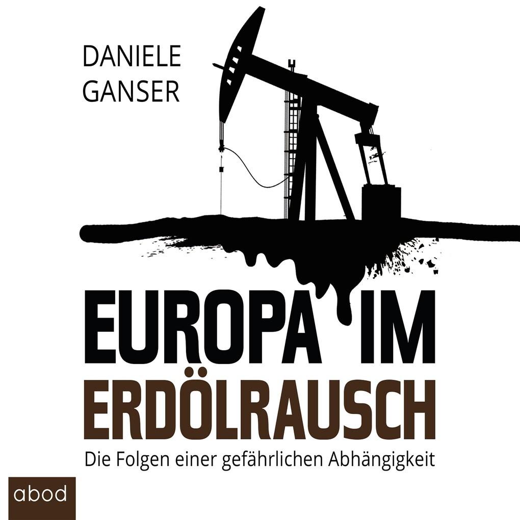 Europa im Erdölrausch als Hörbuch Download