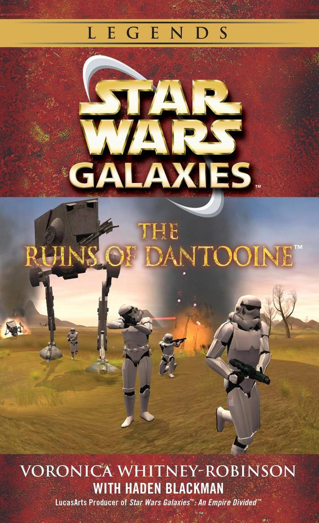 The Ruins of Dantooine: Star Wars Galaxies Legends als Taschenbuch