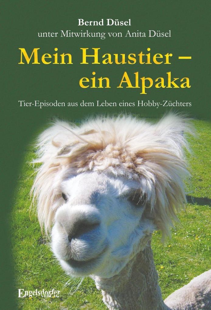 Mein Haustier - ein Alpaka als eBook Download v...