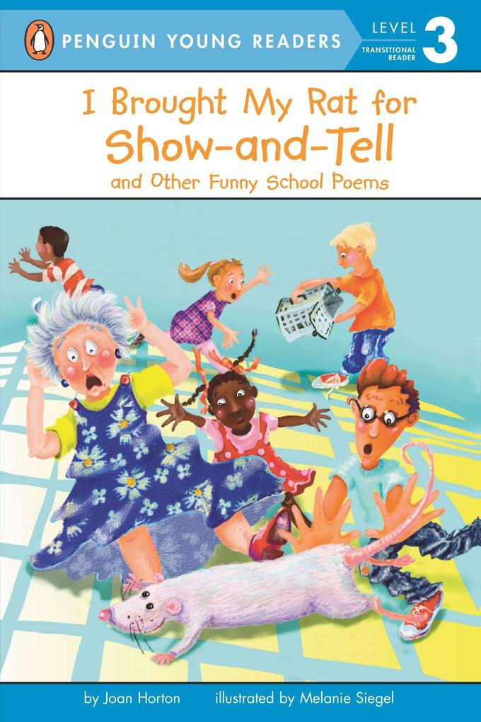 I Brought My Rat for Show-And-Tell: And Other Funny School Poems als Taschenbuch