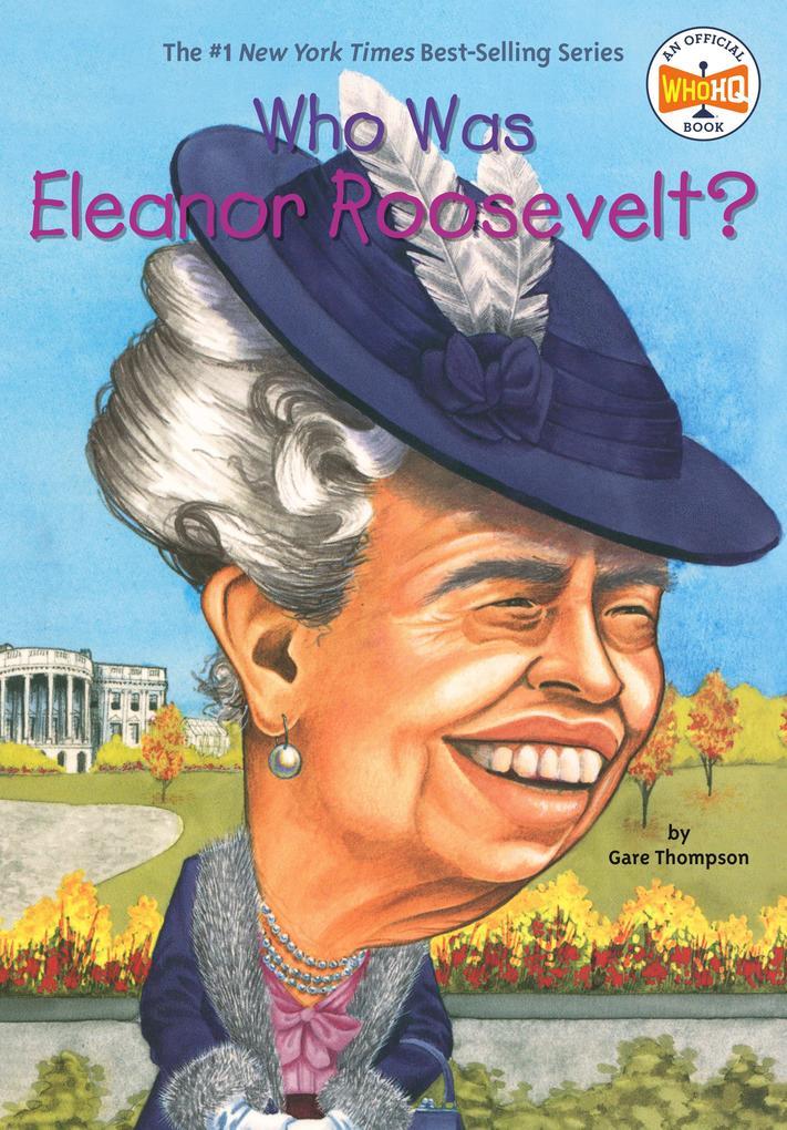 Who Was Eleanor Roosevelt? als Taschenbuch