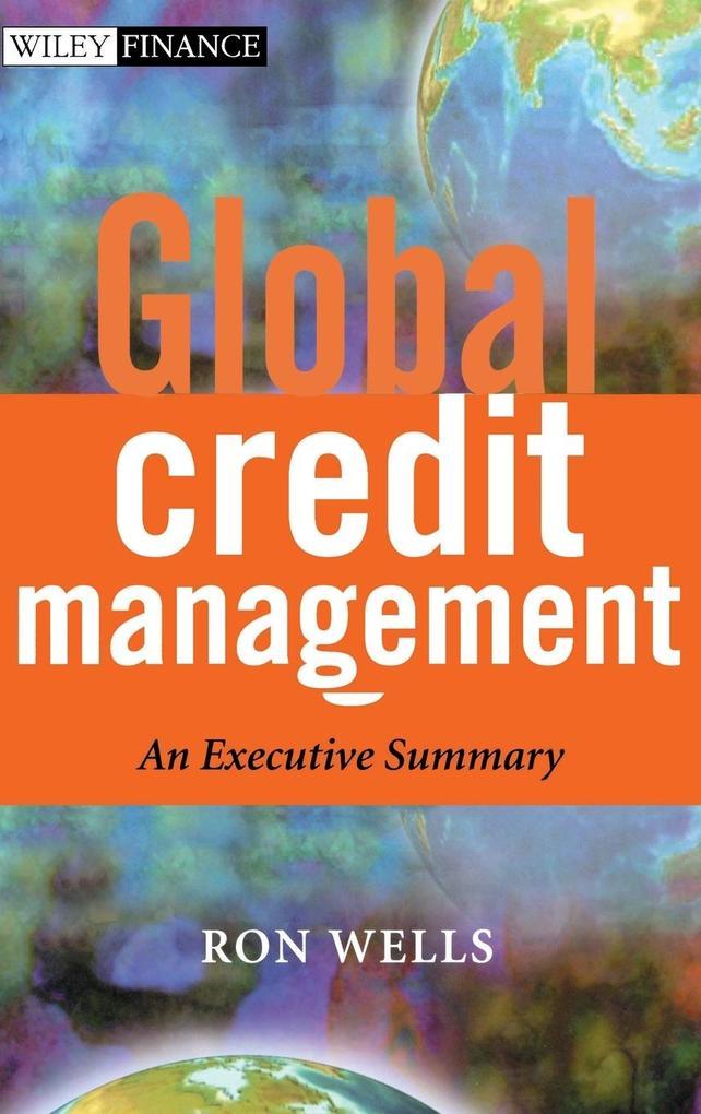 Global Credit Management als Buch von Ron Wells