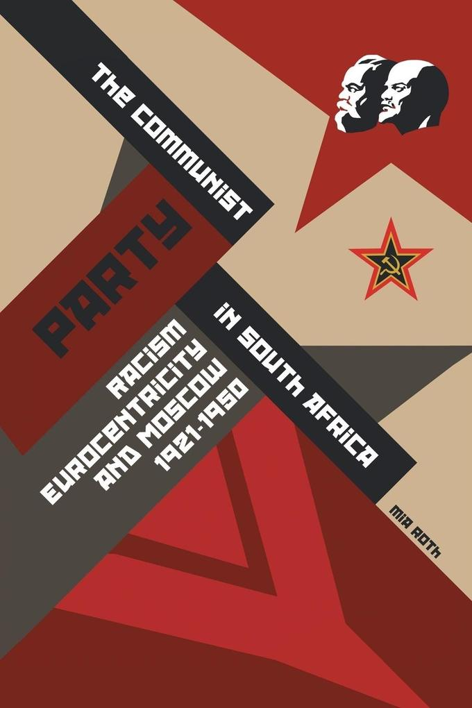 The Communist Party in South Africa als Buch vo...