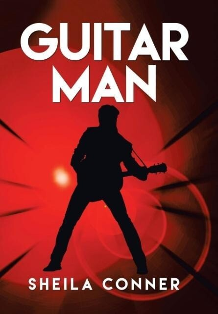 GUITAR MAN als Buch von Sheila Conner