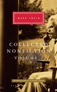 Collected Nonfiction, Volume 2: Selections from the Memoirs and Travel Writings