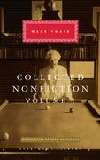 Collected Nonfiction, Volume 1: Selections from the Autobiography, Letters, Essays, and Speeches