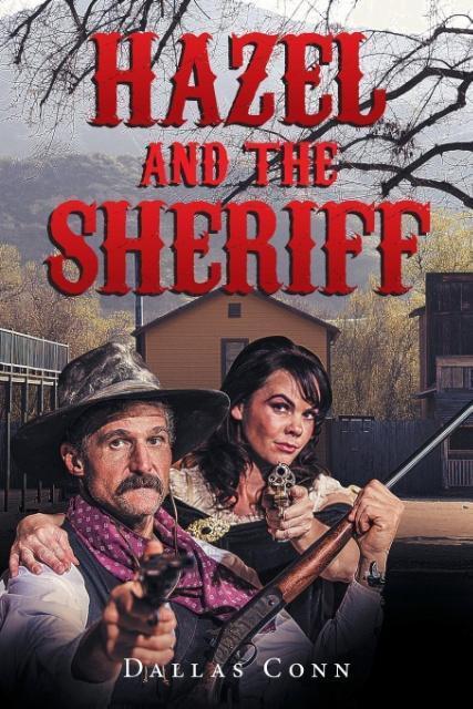 Hazel and the Sheriff als Taschenbuch von Dalla...