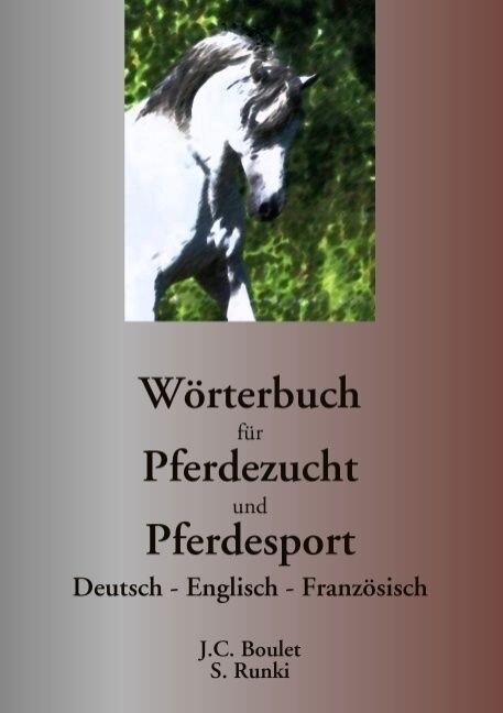 Wörterbuch für Pferdezucht und Pferdesport als ...