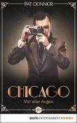 Chicago 10 - Vor aller Augen