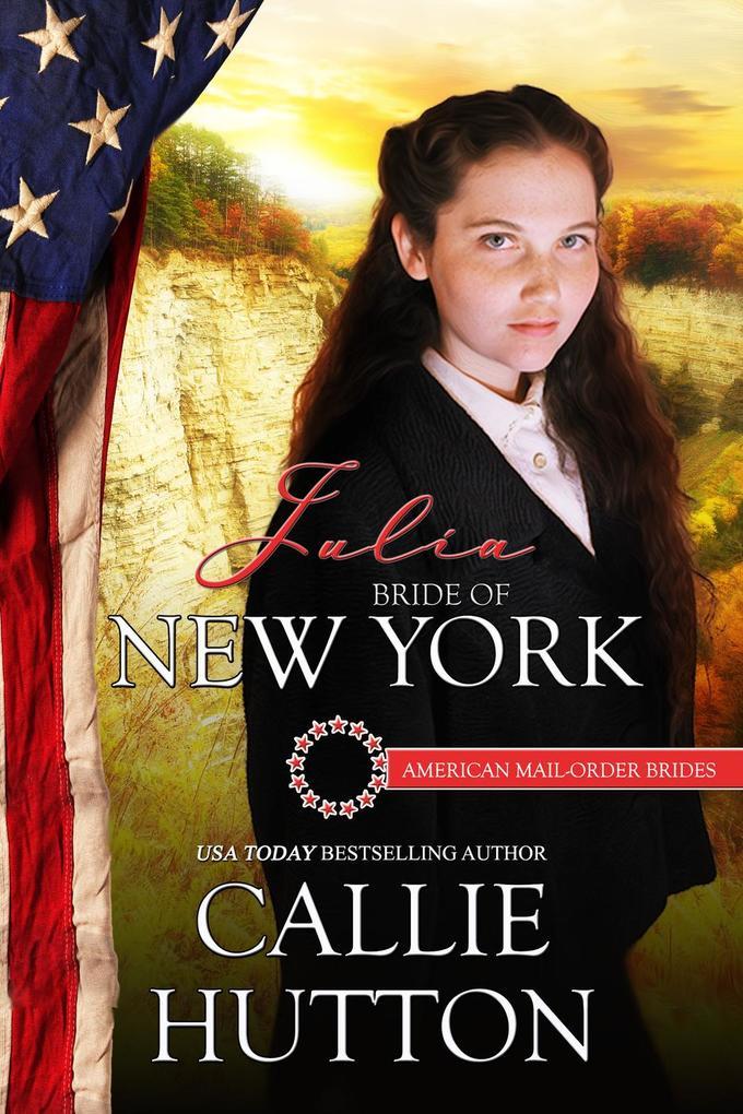 Julia: Bride of New York (American Mail-Order B...