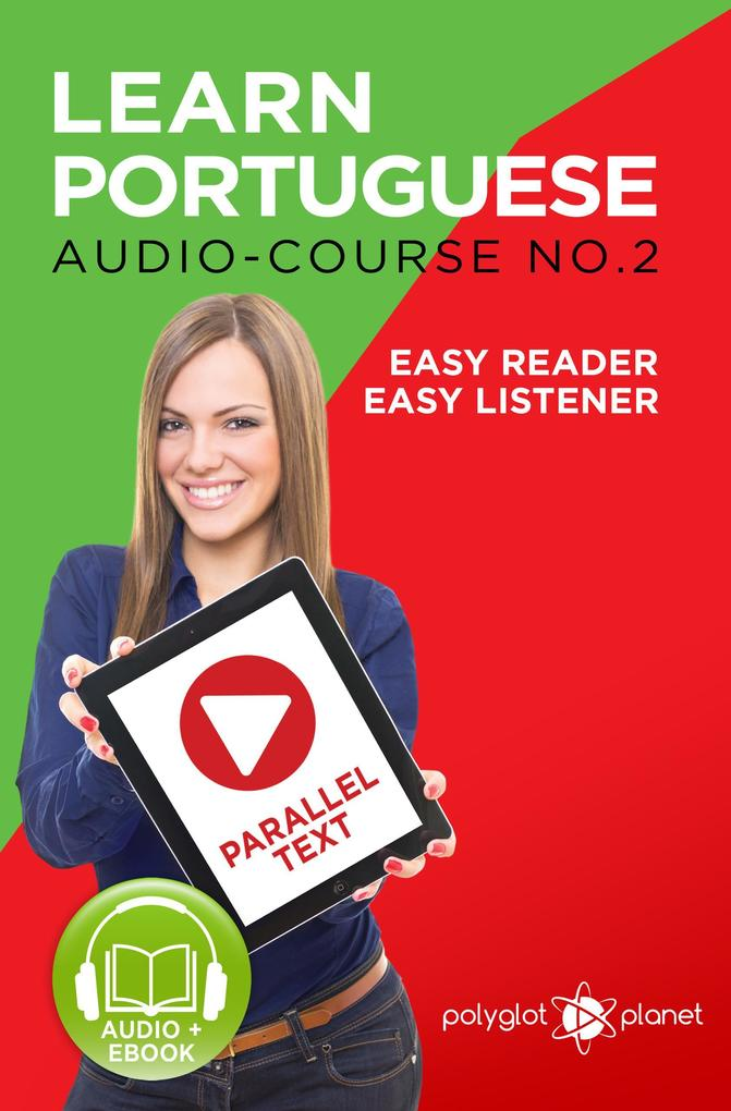 Learn Portuguese - Easy Reader Easy Listener Pa...