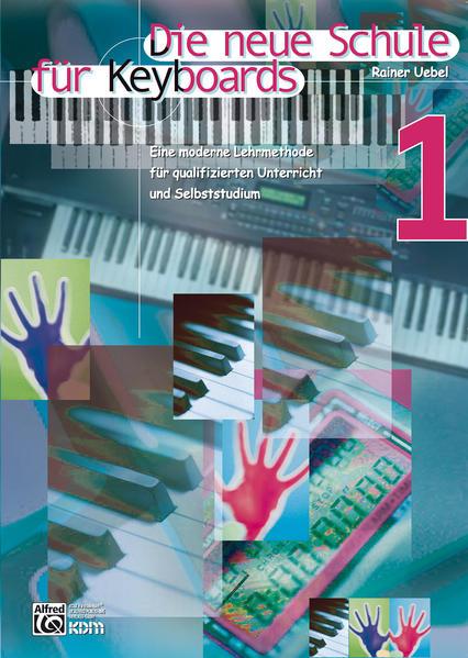 Die neue Schule für Keyboards. Bd.1 als Buch
