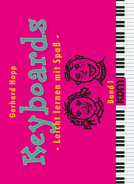 Keyboards - Leicht lernen mit Spaß 1 als Buch