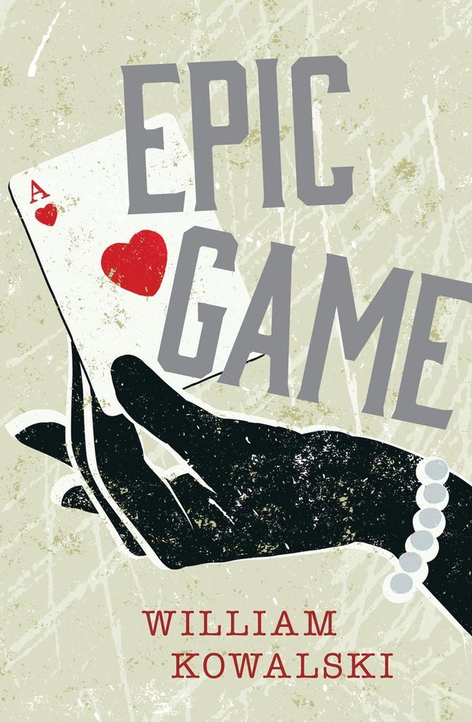Epic Game als eBook Download von William Kowalski