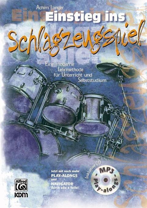 Einstieg ins Schlagzeugspiel m. CD als Buch